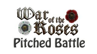War of the Roses HD - Pitched Battle - New Online Game Mode