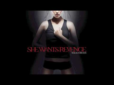 She Wants Revenge - Checking Out
