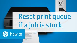 Resetting the Printing System When Your Print Job is Stuck in the Print Queue | HP Printers | HP