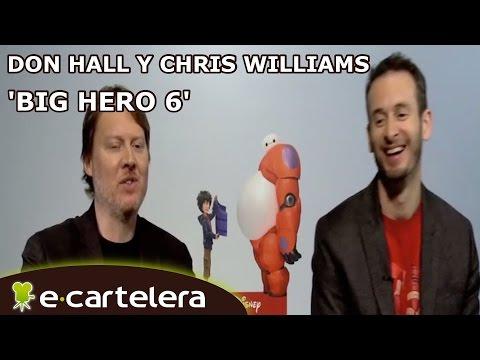'Big Hero 6': Entrevista A Don Hall Y Chris Williams