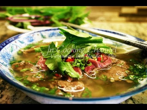Jn – How Make Pho – Vietnamese Beef Noodles.wmv
