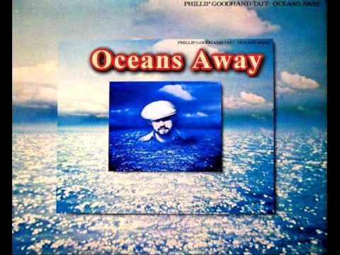 Phillip Goodhand-tait - Oceans Away