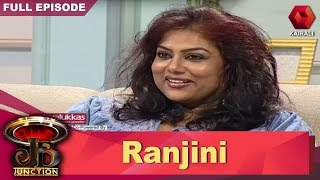 JB Junction: Actress Ranjini - Part 1 | 20th May 2017 | Full Episode