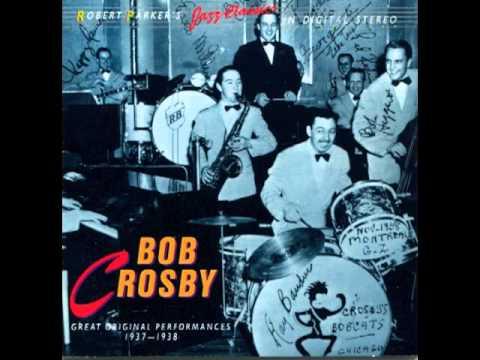 Stumbling - Bob Crosby's Bob Cats
