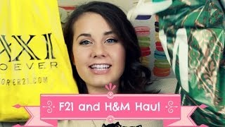 Forever 21 and H&M Haul!