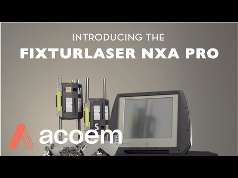Introducing the Fixturlaser NXA Pro