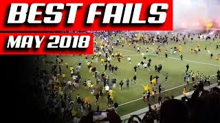 Best Fails Compilation || May 2018