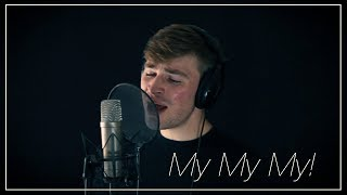 Download Lagu My My My! - Troye Sivan (Cover) | Derek Anderson Gratis STAFABAND