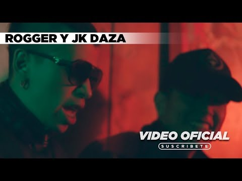 0 - Rogger y Jk Daza - Prohibido (Video Oficial)