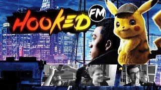 Hooked FM Special - Pokémon: Meisterdetektiv Pikachu (mit Mats!)