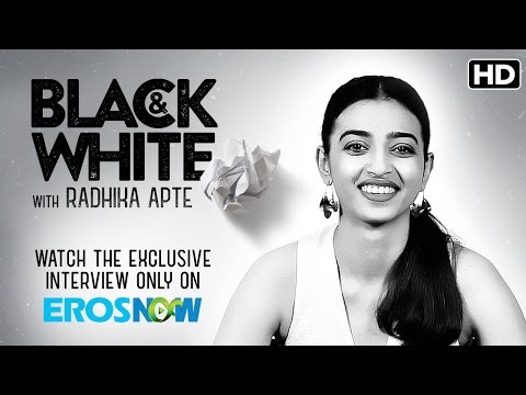 Catch Radhika Apte On Eros Now Black & White - The Interview