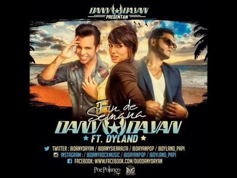 Fin De Semana - Dyland ft DanyDayan ® (Oficial)