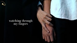 watching through my fingers | r&h
