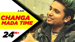 download lagu Changa Mada Time Full   A Kay  gratis