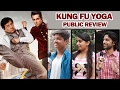 Kung Fu Yoga PUBLIC REVIEW   FUN RIDE   Jackie Chan, Sonu Sood, Disha Patani, Amyra Dastur