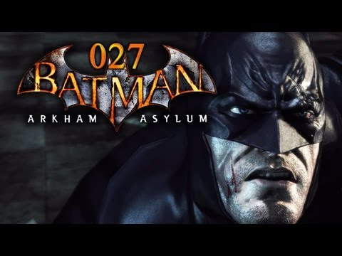 Let's Play Batman: Arkham Asylum #027 - Waghalsiges Mutantenrodeo [Full-HD] [Deutsch]
