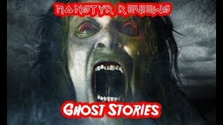 Monstyr Reviews - Ghost Stories