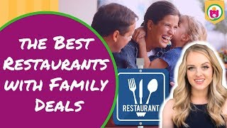 Best Restaurants with Family Deals to Promote Family Time & Ways to Save Money   Save Money Tricks  