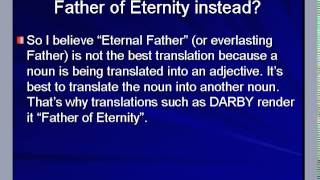 Exegesis of Isaiah 9:6. A mighty god only? Or Father Jesus??