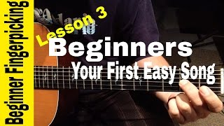 BEGINNERS- Play Your First Fingerstyle Song in 60 MINUTES! Lesson 3