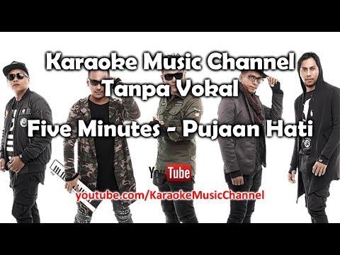 Karaoke Five Minutes - Pujaan Hati | Tanpa Vokal