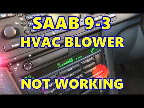 Saab 9-3 HVAC Blower Fan Motor Not Working