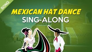Mexican Hat Dance | Nursery Rhymes | Children Songs  [Sing-Along with Lyrics]