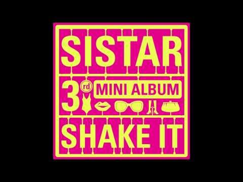"SISTAR - ""SHAKE IT"" | The 3rd Mini Album [FULL]"