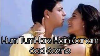Hum Tumhare Hain Sanam -SAD Scene