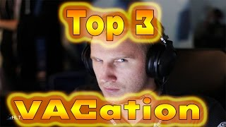 Top 3 VacAtion of Olofmeister!
