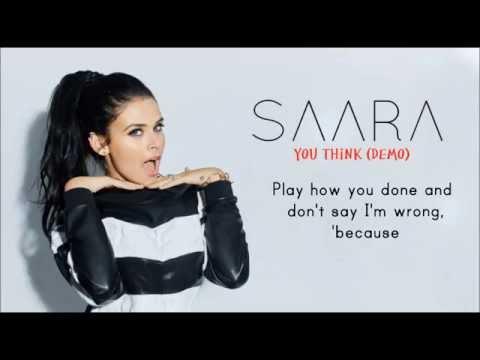 SAARA - You Think (Demo) [Lyrics]
