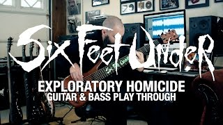 SIX FEET UNDER Jeff Hughell - Exploratory Homicide (Guitar and Bass Playthrough)