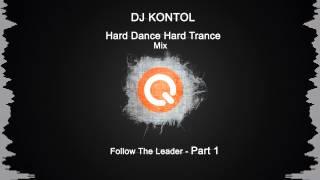 DJ Kontol - Hard Dance Hard Trance - Follow The Leader - Part 1