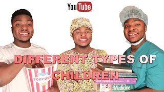 DIFFERENT TYPES OF CHILDREN IN THEIR PARENTS HOME