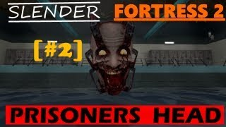 Slender Fortress 2 - Prisoners Head (#2)