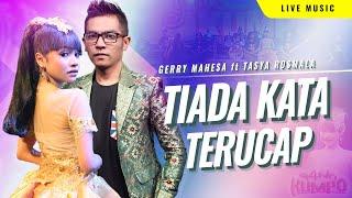 TIADA KATA TERUCAP - Duet GERRY & TASYA [OFFICIAL VIDEO]