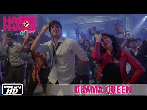 Hasee Toh Phasee - Drama Queen - Official Song - Sidharth Malhotra...