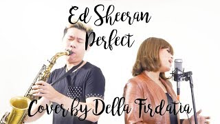 Ed Sheeran - Perfect | Cover by Della Firdatia