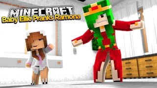 Minecraft Little Kelly : BABY ELLIE PRANKS RAMONA!