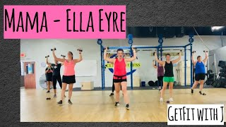 Mama - Ella Eyre feat. Kiana Lede | Dance Fitness Workout | Arms