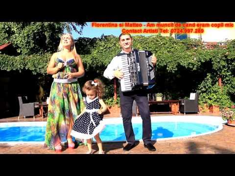 Sonerie telefon » Florentina si Matteo – Am muncit de cand eram copil mic (2012)