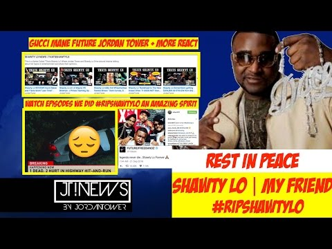 Shawty Lo Dead :( My Good Friend Rapper in Fatal Crash #ripshawtylo | Celebs React | JordanTowerNews