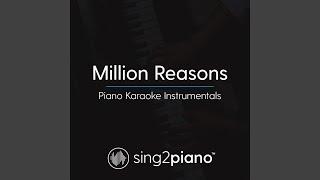 Million Reasons Lower Key Originally Performed By Lady Gaga Piano Karaoke Version