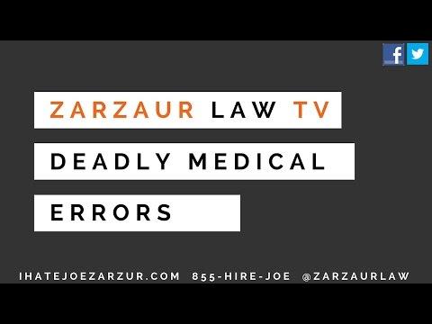 Zarzaur Law TV: Deadly Medical Errors
