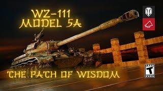 WZ-111 Model 5A: The Path of Wisdom