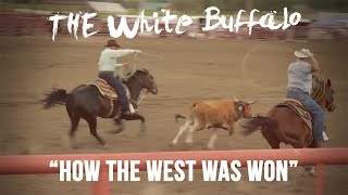Watch White Buffalo How The West Was Won video
