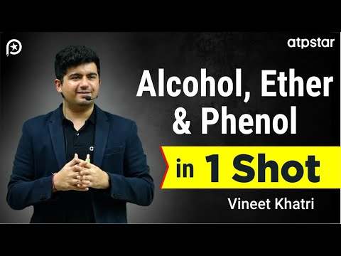 Alcohol,Ether & phenol  in 1 shot | FINAL STEP JEE 2020 | IIT JEE Chemistry | Vineet Khatri