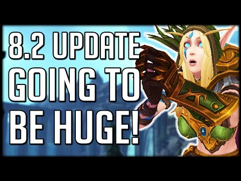 MASSIVE PATCH 8.2 UPDATE - Super Fast Leveling This Week Only | WoW BfA