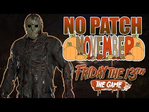 NO PATCH This Month and Here's Why | New Content Coming Soon! | Friday the 13th: The Game