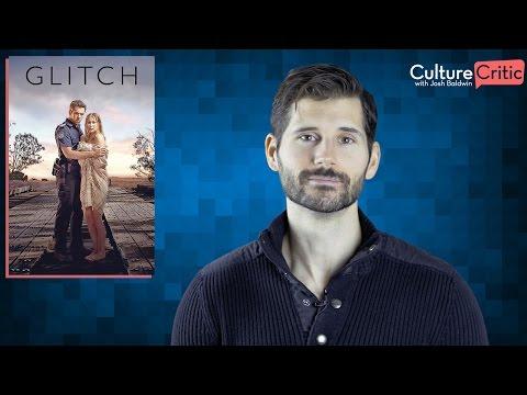 Glitch - TV Series Review